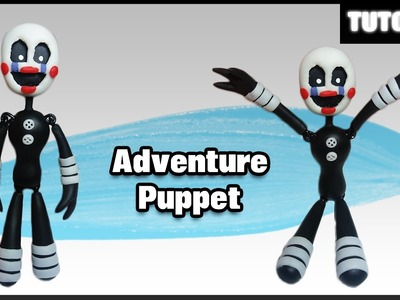 FNAF WORLD ✰ Adventure Puppet Posable Polymer Clay Tutorial ✰ Porcelana Fría