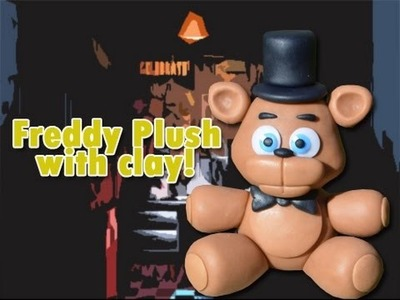 Freddy Plush Version Five Nights at Freddy's Tutorial Porcelana fria. Cold porcelain