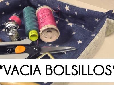 TUTORIAL COMO HACER UN VACIA BOLSILLOS MUY FÁCIL