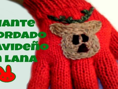 Guante con bordado navideño.Christmas glove with embroidery