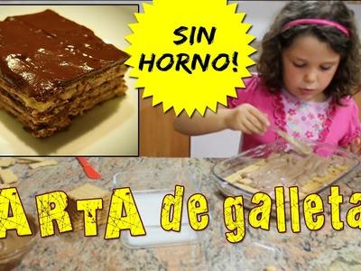 TARTA de galletas SIN HORNO * Recetas fáciles para niños