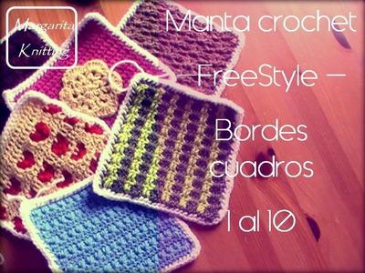 Manta a crochet FreeStyle: bordes cuadros 1 al10 (zurdo)