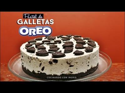 PASTEL DE OREO SIN HORNEAR - OREO CAKE - receta facil