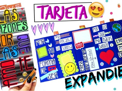 TARJETA EXPANDIBLE - RAZONES POR LAS QUE TE AMO ♥♥.TUTORIAL♥♥