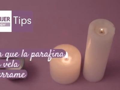 Tips hogar | Evite que la parafina de la vela se derrame | @iMujerHogar