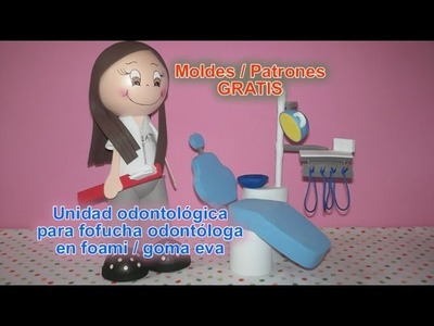 Unidad odontológica para fofucha odontóloga en foami goma eva