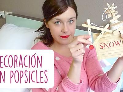 DECORACIÓN DE NAVIDAD CON POPSICLES ♥ Qué cositas