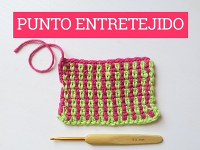 Punto entretejido en ganchillo | Crochet intertwined stitch