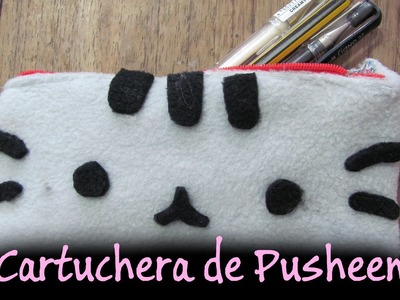 TutoDIY Cartuchera de Pusheen♥