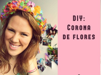 DIY: Diadema de flores ✿ DIY: Flower crown