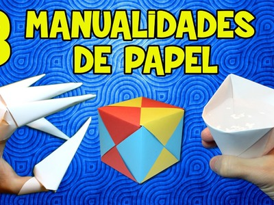 Manualidades de Papel Fáciles y Divertidas | Top 3