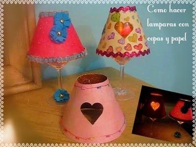 Como hacer lamparas con copas y papel