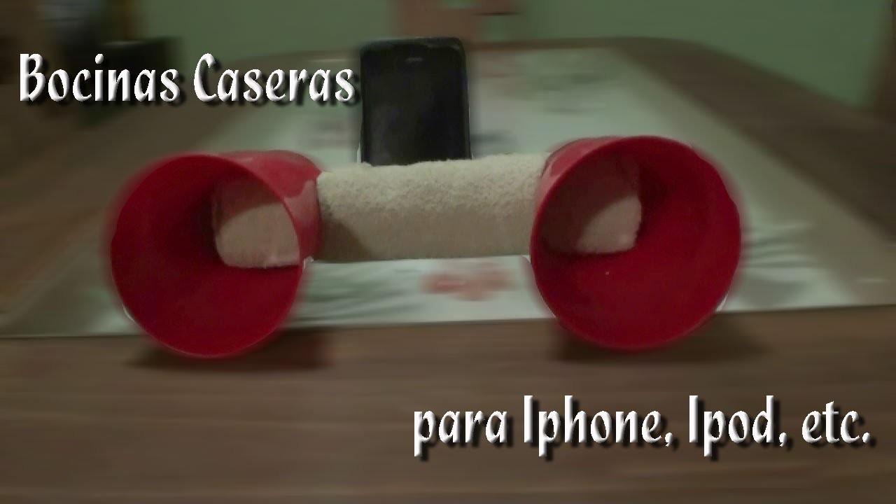 Como hacer unas Bocinas caseras para Iphone, Ipod, etc.