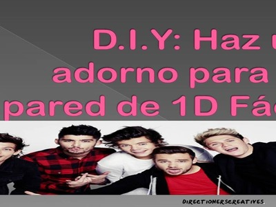 D.I.Y: Decora tu pared de One Direction ♥