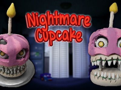 FNAF 4 ✰ Nightmare Cupcake Tutorial ✰ Polymer Clay ✰ Porcelana Fría ✰