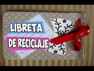 Libreta de notas de recuclaje.Recycled materials DIY notebook. EcoDaisy