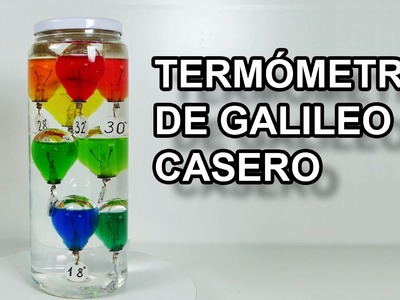 Termometro de Galileo Casero  #todoesagua  -  Experimentar En Casa