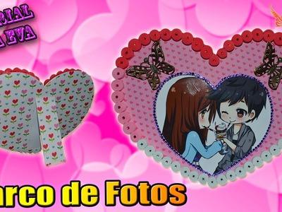 ♥ Tutorial: Marco de Fotos de Goma Eva (Foamy) para San Valentín ♥