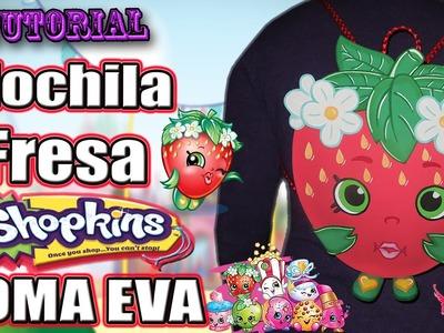 ♥ Tutorial: Mochila o Bolso en forma de Fresa de Shopkins [Goma Eva.Foamy] ♥