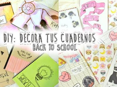 10 IDEAS PARA DECORAR TUS CUADERNOS - LIBRETAS ♡ Fácil || DIY Back to school supplies