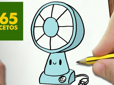 COMO DIBUJAR VENTILADOR KAWAII PASO A PASO - Dibujos kawaii faciles - How to draw a VENTILATOR