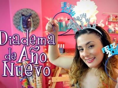 DIY: Diademas para Año Nuevo!!! Fáciles! Idea Lab - Raiza Revelles