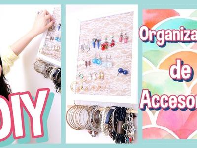 DIY: Organizador de Accesorios -Wendylou
