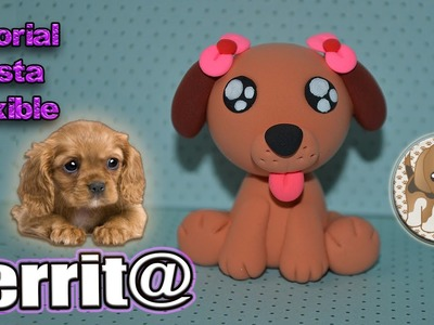 ♥ Tutorial: Perrita de Pasta Flexible o Porcelana Fría   ♥