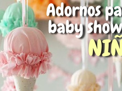 40 Adornos para decorar tu baby shower * Niña* HD
