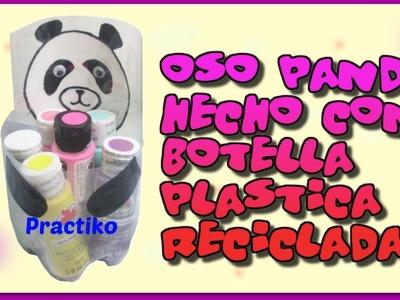 BOTELLA DE PLASTICO RECICLADA HECHA EN FORMA DE UN OSO PANDA, MANUALIDAD DE RECICLAJE PRACTIKO