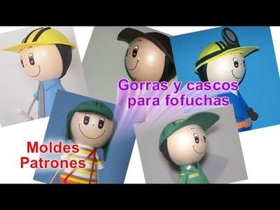 Gorras y cascos para fofuchas en foami goma eva para ingeniero chavo del ocho policia deportista y +