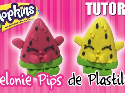 Tutorial Shopkins Melonie Pips de Plastilina