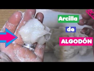 COMO HACER ARCILLA DE ALGODÓN PARA MANUALIDADES