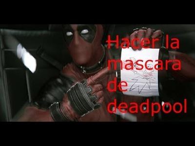 Como hacer la mascara de Deadpool (pepakura)