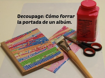 Decoupage: Forrar la portada de un albúm