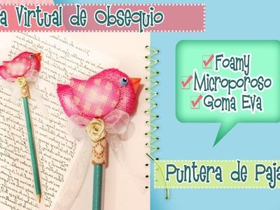 ♥ DEKORARTE EN FOAMY ♥ ESPECIAL DE PUNTERAS  ♥ PAJARITO #1