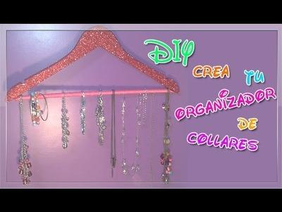 DIY•crea tu organizador de collares