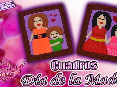 ♥ Tutorial: Cuadros para el Día de la Madre [Pasta flexible. Porcelana Fría. Foamy Moldeable] ♥
