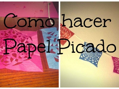 Como hacer papel picado