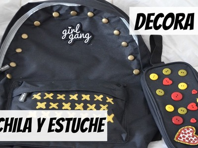 DIY - Decora tu mochila y estuche! Back to School ♥ Katty Flori