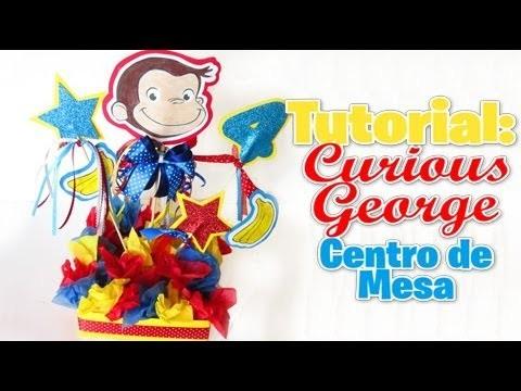 Centro de mesa de Curious George (Decoracion de fiestas)