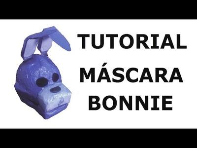 Cómo hacer la máscara de Bonnie