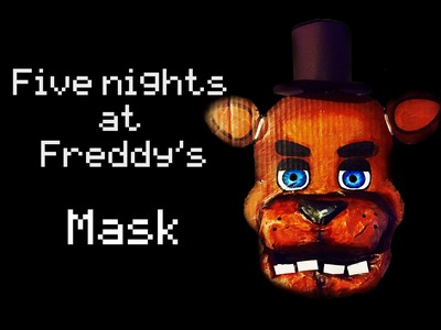 Cómo hacer mascara de Freddy Fazbear (five nights at freddy's) FACIL