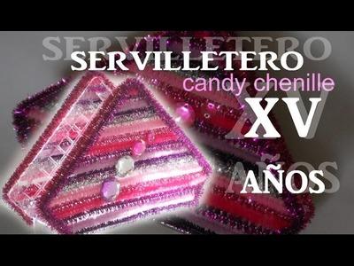 Cómo hacer un SERVILLETERO Quinceañera CANDY CHENILLE TUTORIAL Inerya viris