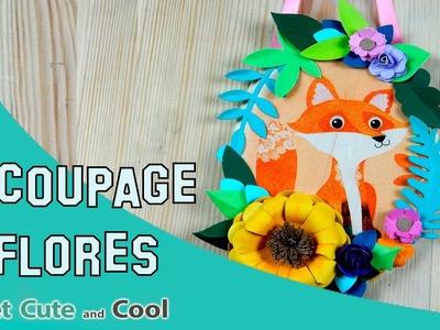Decoración: Zorrito de decoupage y flores de papel!