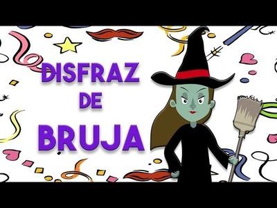 Disfraz de bruja – Cómo hacer un disfraz de bruja para niños – Disfraces de carnaval