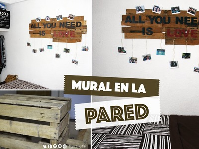DIY: Decora tu pared usando un huacal | #ViernesconKarla