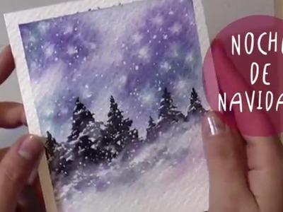 NOCHE DE NAVIDAD: tutorial Acuarelas by ART Tv * Feliz Navidad