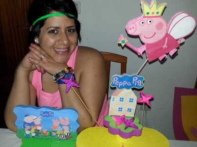Como Elaborar un Centro de Mesa de Peppa Pig - How to make Peppa Pig Stand