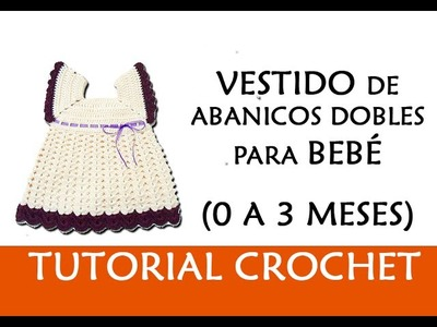 PATRÓN CROCHET: VESTIDO DE ABANICOS DOBLES PARA BEBE (0-3 MESES) | Patrones Valhala